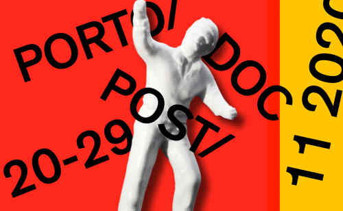 Porto/Post/Doc: Film & Media Festival 2020
